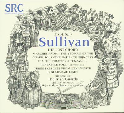 Sir Arthur Sullivan The Lost Chord 2002